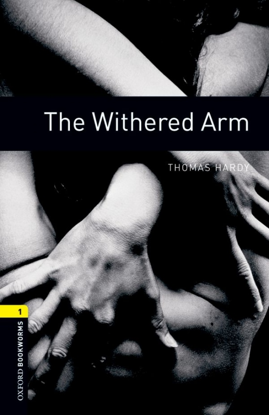 New Oxford Bookworms Library 1 The Withered Arm