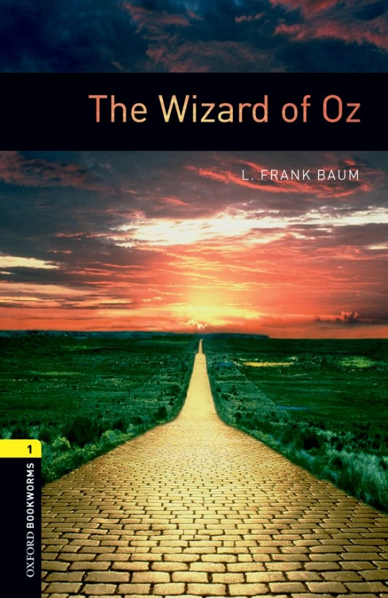 New Oxford Bookworms Library 1 The Wizard of Oz