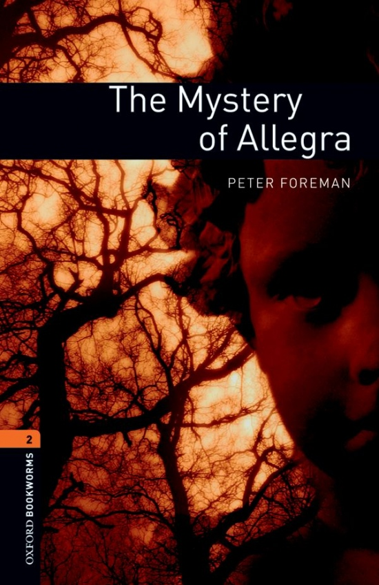 New Oxford Bookworms Library 2 The Mystery of Allegra