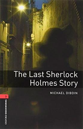 New Oxford Bookworms Library 3 The Last Sherlock Holmes Story Audio Mp3 Pack