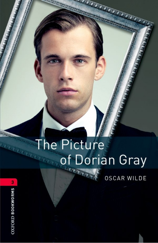 New Oxford Bookworms Library 3 The Picture of Dorian Gray