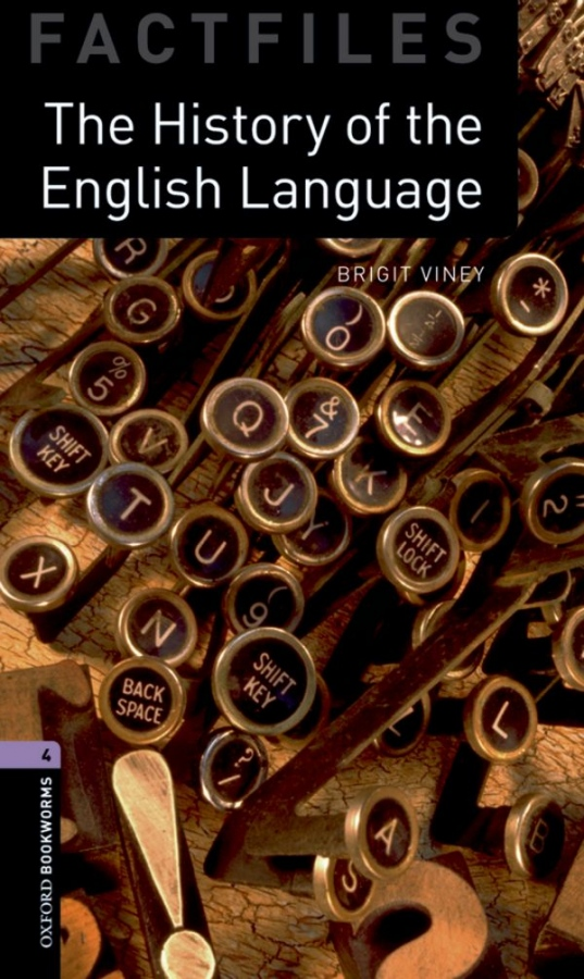 New Oxford Bookworms Library 4 The History of the English Language Factfile Audio Pack