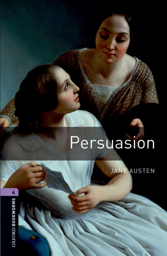 New Oxford Bookworms Library 4 Persuasion