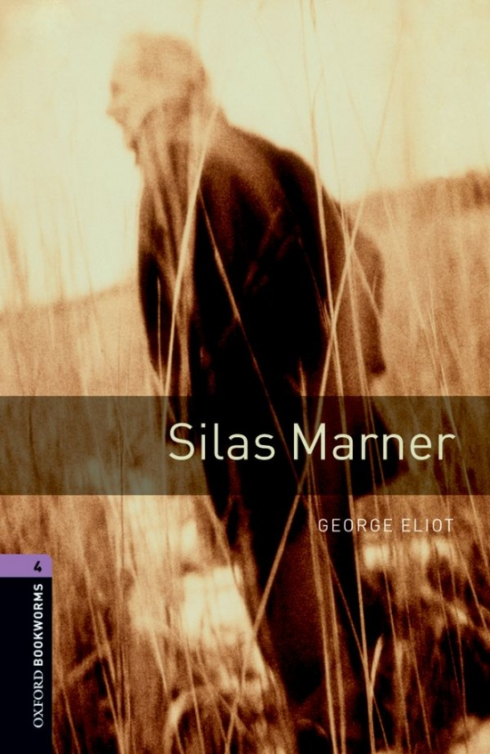 New Oxford Bookworms Library 4 Silas Marner