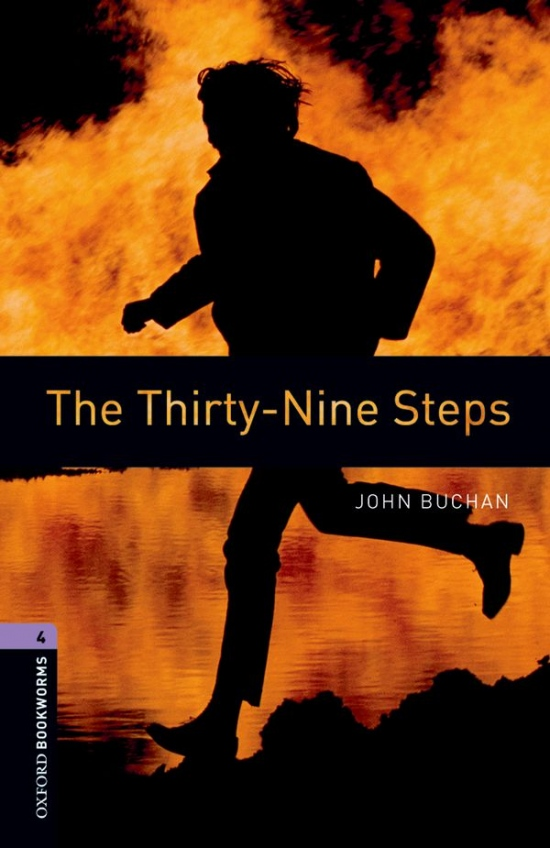 New Oxford Bookworms Library 4 The Thirty-Nine Steps