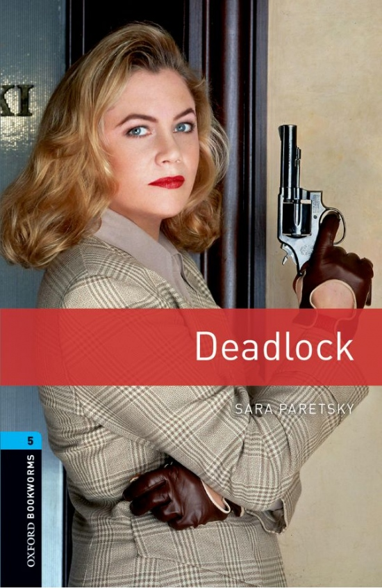 New Oxford Bookworms Library 5 Deadlock