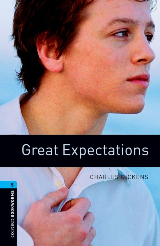 New Oxford Bookworms Library 5 Great Expectations