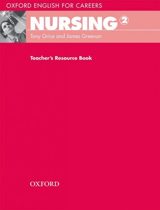 Oxford English for Careers Nursing 2 Teacher´s Resource Book