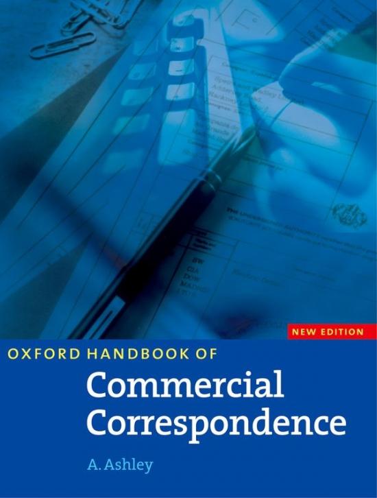 Oxford Handbook of Commercial Correspondence Handbook. New Edition