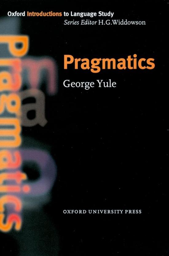 Oxford Introductions to Language Study Pragmatics