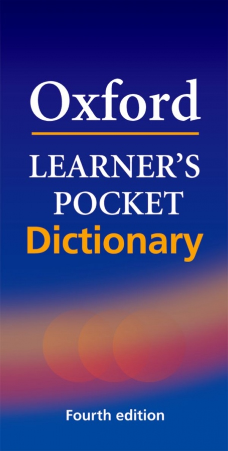 Oxford Learner´s Pocket Dictionary. New 4th Edition