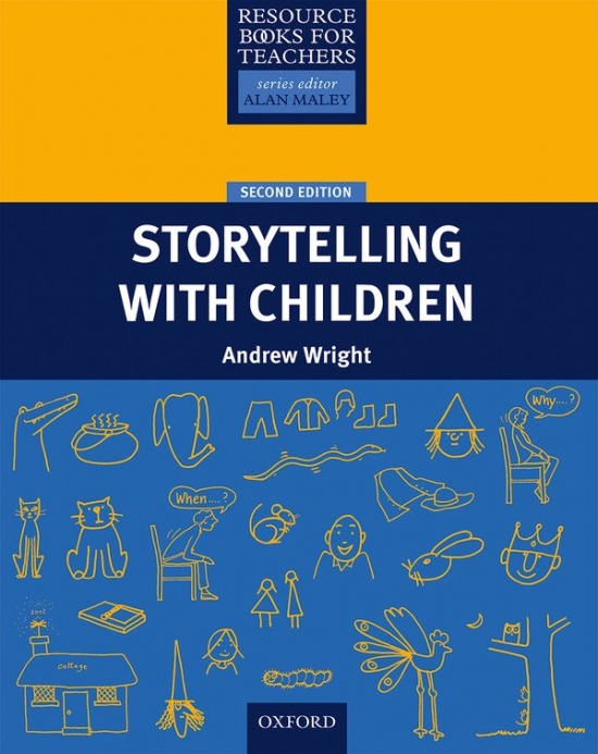 RESOURCE BOOKS FOR PRIMARY TEACHERS: STORYTELLING WITH CHILDREN 2nd Ed.