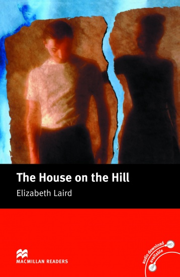 Macmillan Readers Beginner The House on the Hill