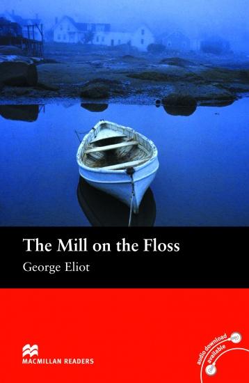 Macmillan Readers Beginner The Mill on the Floss