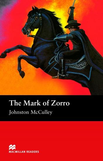 Macmillan Readers Elementary The Mark of Zorro