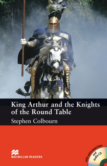 Macmillan Readers Intermediate King Authur and the Knights of the Round Table + CD