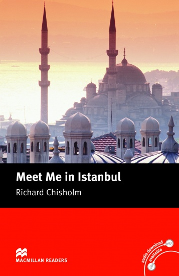 Macmillan Readers Intermediate Meet Me in Istanbul