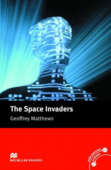 Macmillan Readers Intermediate The Space Invaders