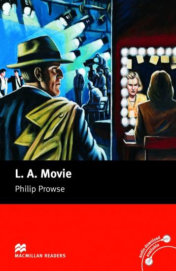 Macmillan Readers Upper-Intermediate L.A. Movie