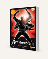 Frankenstein (Mary Shelley): The Graphic Novel original text