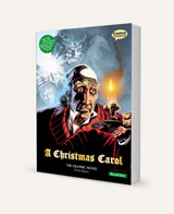 A Christmas Carol (Charles Dickens): The Graphic Novel: Quick Text