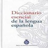 DICCIONARIO ESENCIAL RAE ESPASA