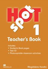 Hot Spot 1 Teacher´s Book + Test CD