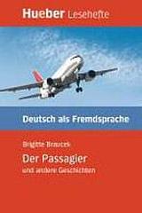 Lesehefte DaF Der Passagier und andere Geschichte, ( Leseheft )