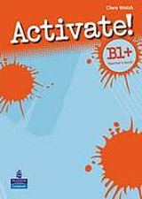 Activate! B1+ (Pre-FCE) Teacher´s Book