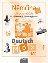 Deutsch mit Max A1 díl 1 PU (němčina jako 2.cizí jazyk na ZŠ)