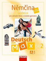 Deutsch mit Max A1 díl 2 UČ (němčina jako 2.cizí jazyk na ZŠ )
