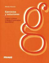 Cvičení s klíčem k Moderní gramatice španělštiny (Ejercicios y soluciones)