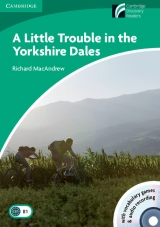 Cambridge Discovery Readers 3 A Little Trouble in the Yorkshire Dales Book with CD-ROM / Audio CD ( Adventure / Horror )