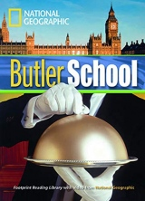 FOOTPRINT READING LIBRARY: LEVEL 1300: BUTLER SCHOOL with M/ROM (BRE)