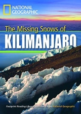 FOOTPRINT READING LIBRARY: LEVEL 1300: MISSING SNOW KILIMANJARO with M/ROM (BRE)