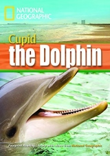 FOOTPRINT READING LIBRARY: LEVEL 1600: CUPID THE DOLPHIN (BRE)