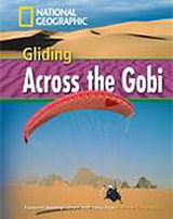 FOOTPRINT READING LIBRARY: LEVEL 1600: GLIDING ACROSS GOBI with M/ROM (BRE)