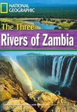 FOOTPRINT READING LIBRARY: LEVEL 1600: THREE RIVERS OF ZAMBIA (BRE)
