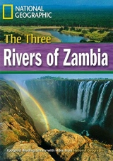 FOOTPRINT READING LIBRARY: LEVEL 1600: THREE RIVERS OF ZAMBIA with M/ROM (BRE)