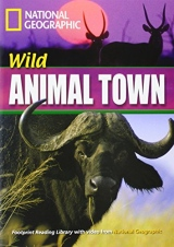 FOOTPRINT READING LIBRARY: LEVEL 1600: WILD ANIMAL TOWN with M/ROM (BRE)
