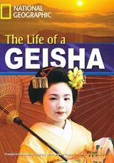 FOOTPRINT READING LIBRARY: LEVEL 1900: THE LIFE OF A GEISHA (BRE)