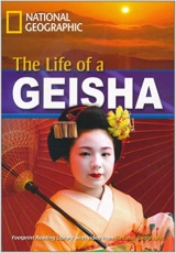 FOOTPRINT READING LIBRARY: LEVEL 1900: THE LIFE OF A GEISHA (BRE) with Multi-ROM