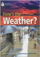 FOOTPRINT READING LIBRARY: LEVEL 2200: HOW´S THE WEATHER? (BRE) with Multi-ROM