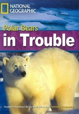FOOTPRINT READING LIBRARY: LEVEL 2200: THE FUTURE OF POLAR BEARS with Multi-ROM
