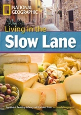 FOOTPRINT READING LIBRARY: LEVEL 3000: Living in the Slow Lane (BRE) with Multi-ROM