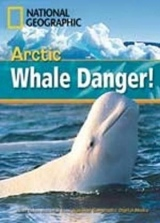 FOOTPRINT READING LIBRARY: LEVEL 800: ARCTIC WHALE DANGER! (BRE)