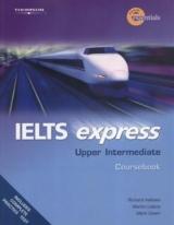IELTS EXPRESS UPPER INTERMEDIATE - STUDENT TEXT
