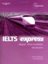 IELTS EXPRESS UPPER INTERMEDIATE - WORKBOOK