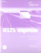 IELTS EXPRESS UPPER INTERMEDIATE - WORKBOOK + AUDIO CD