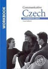 Communicative Czech Intermediate Czech - pracovní sešit